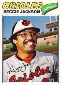 1977 Topps Reggie Jackson proof (Orioles Photoshop)